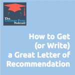 How to get or write a great letter of recommendation