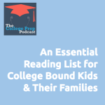 An Essential Reading List for College Bound Kids and Their Families