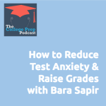 Reduce Test Anxiety and Raise Grades