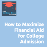 How to Maximize Financial Aid for College Admissions