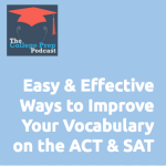 Easy Ways to Improve Your Vocabulary on the ACT & SAT
