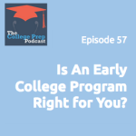 Is An Early College Program Right for You?