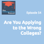 Are you applying to the wrong colleges?