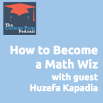 How to Become a Math Wiz by Huzefa Kapadia
