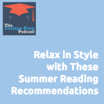 Relax in Style with These Summer Reading Recommendations