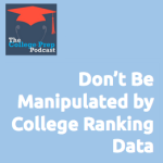 Don't be manipulated by college ranking data