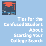 Tips for the Confused Student About How to Start Your College Search