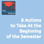 8 Actions to Take At the Beginning of the Semester