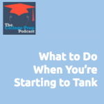 What to Do When You're Starting to Tank