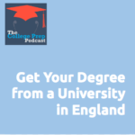Get Your Degree from a University in England
