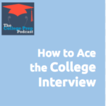 How to Ace the College Interview