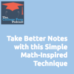 Take Better Notes with This Simple Math-Inspired Technique