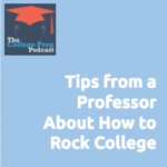 Gretchen Wegner, Megan Dorsey, Tina Kruse, College, Professor, College Professor, College Student, How to be a succesful college student, College Tips, College tips and tricks, What is a freshman seminar, successful first-year students, college prep, College Prep Podcast,